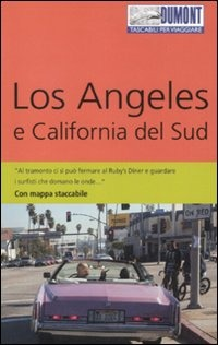 Los Angeles e California del Sud. Con mappa - Braunger Manfred - wuz.it