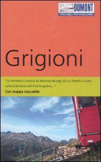 Grigioni. Con mappa