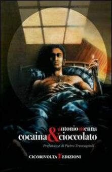 Cocaina & cioccolato - Antonio Menna - copertina
