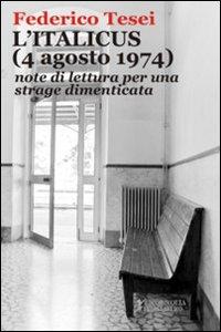 L' Italicus (4 agosto 1974). Note di lettura per una strage dimenticata
