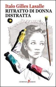 Ritratto di donna distratta (la dama del destino)