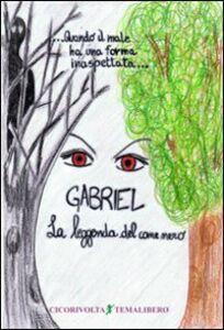 «Gabriel... la leggenda del cane nero»
