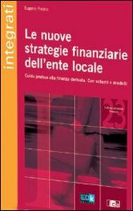 Le nuove strategie finanziarie dell'ente locale