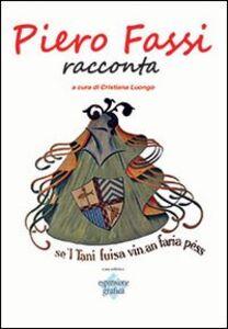 Piero Fassi racconta