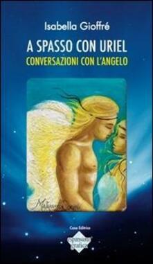 Antondemarirreguera.es A spasso con Uriel. Conversazioni con l'angelo Image