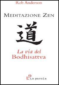 Meditazione zen: la via del Bodhisattva