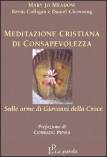 Radiospeed.it Meditazione cristiana di consapevolezza. Sulle orme di Giovanni della Croce Image