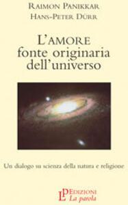 L' amore fonte originaria dell'universo