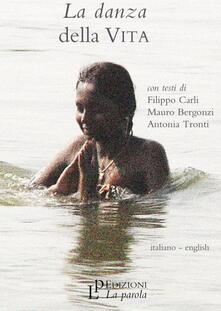 Voluntariadobaleares2014.es La danza della vita. Con DVD. Ediz. italiana e inglese Image