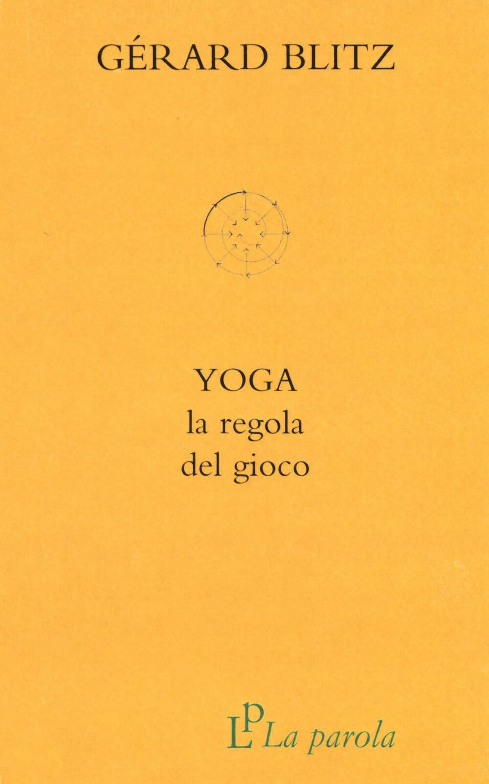 Yoga. La regola del gioco