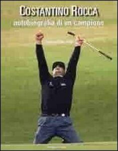 Costantino Rocca. Autobiografia di un campione
