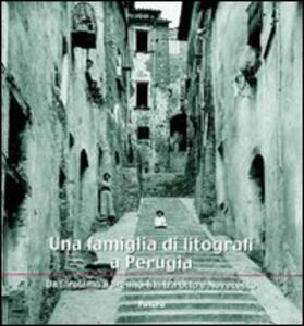 Una famiglia di litografi a Perugia «da Girolamo a Brenno Tilli tra Otto e Novecento»