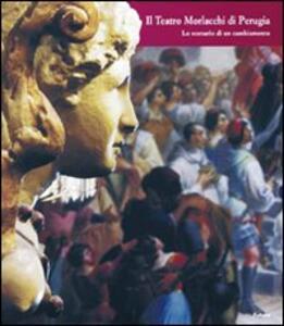 Il teatro Morlacchi di Perugia. «Lo scenario di un cambiamento»