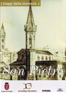 I viaggi della memoria. San Pietro. Con DVD
