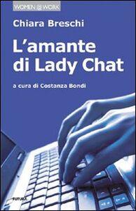 L' amante di lady Chat