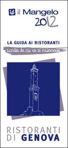 Equilibrifestival.it Il Mangelo di Genova. Ristoranti 2012 Image