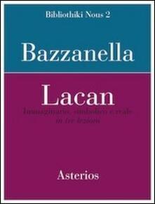 Amatigota.it Lacan. Immaginario, simbolico e reale in tre lezioni Image