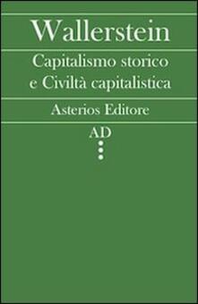 Capitalismo storico e civiltà capitalistica.pdf