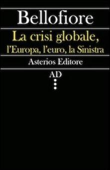 Associazionelabirinto.it La crisi globale, l'Europa, l'euro, la Sinistra Image