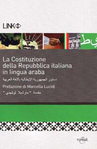 La Costituzione della Repubblica Italiana. Ediz. araba