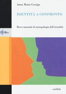 Antondemarirreguera.es Identità a confronto. Breve manuale di antropologia dell'attualità Image
