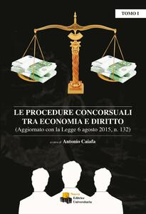 Le procedure concorsuali tra economia e diritto