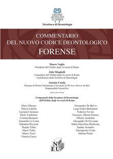 Commentario del nuovo codice deontologico forense
