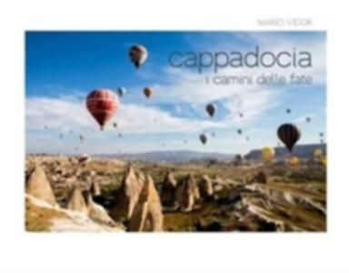 Cappadocia. I camini delle fate. Ediz. italiana e inglese