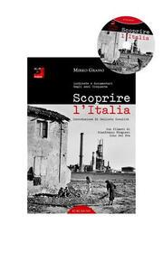 Scoprire l'Italia. Inchieste e documentari degli anni cinquanta. Con DVD