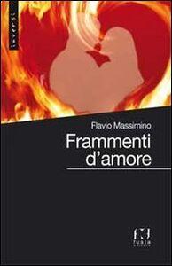 Foto Cover di Frammenti d'amore, Libro di Flavio Massimino, edito da Fusta