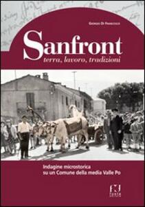 Sanfront. Terra, lavoro, tradizioni. Indagine microstorica su un comune della media Valle Po