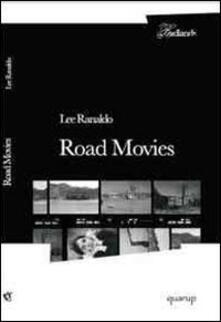 Road movies. I quaderni di viaggio di una grande star del rock - Lee Ranaldo - copertina