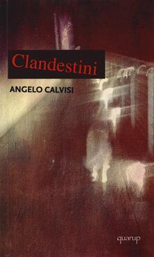 Clandestini - Angelo Calvisi - copertina