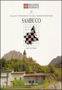 Sambuco. Con 9 carte toponomastiche