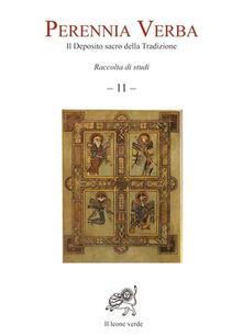 Adiaphora.it Perennia verba. Il deposito sacro della tradizione. Vol. 11 Image
