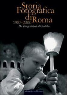 Lascalashepard.it Storia fotografica di Roma 1987-2000. Da tangentopoli al giubileo Image