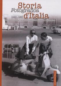 Libro Storia fotografica d'Italia 1946-1966. Ediz. illustrata