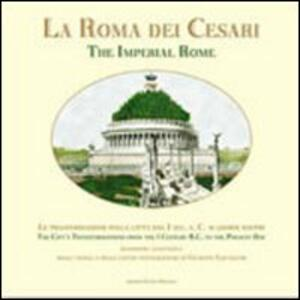 La Roma dei Cesari (rist. anast.)