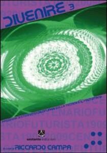 Divenire. Rassegna di studi interdisciplinari sulla tecnica e il postumano. Vol. 3 - copertina