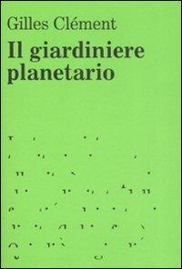Il giardiniere planetario
