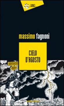 Cielo d'agosto - Massimo Fagnoni - copertina