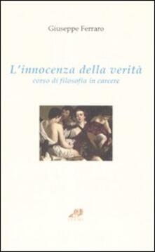L innocenza della verità. Corso di filosofia in carcere.pdf