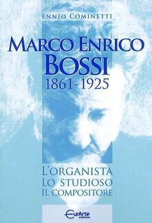 Equilibrifestival.it Marco Enrico Bossi. L'organista, lo studioso, il compositore Image
