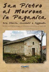 San Pietro al Morrone in Paganica tra storia, racconti e leggenda