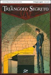 Il triangolo segreto. Vol. 3