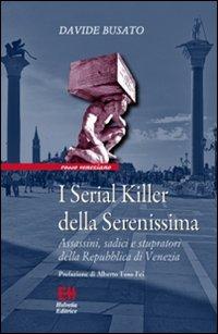 I serial killer della Seren...