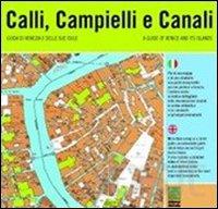 Calli, Campielli e Canali. ...
