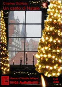 Canto di Natale. Audiolibro