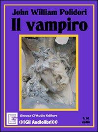 Il vampiro. Audiolibro. CD ...
