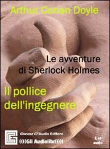 Le avventure di Sherlock Holmes. Audiolibro. CD Audio